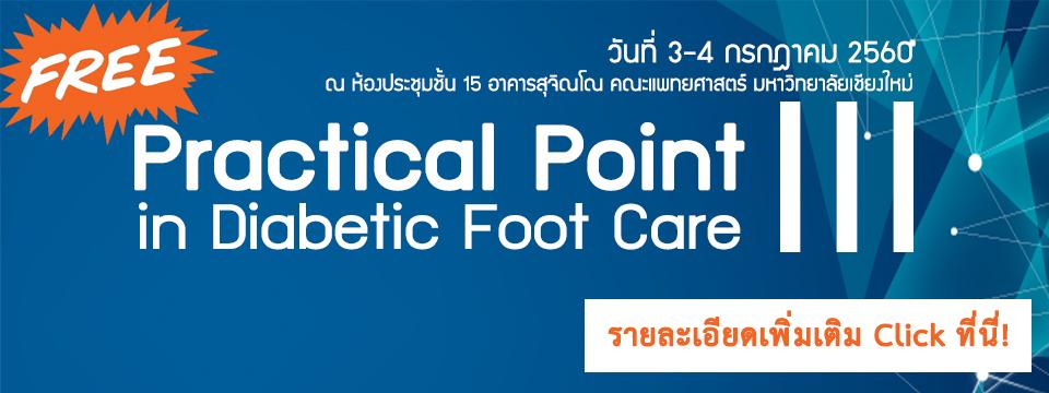 Practical point in diabetic foot care III